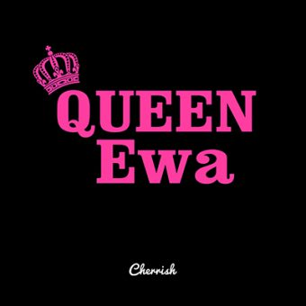 queen ewa